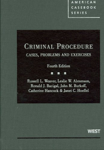 Criminal Procedure Cases, Problems and Materials 4th 2010 (Revised) edition cover