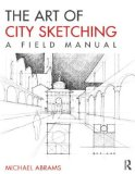 Art of City Sketching A Field Manual  2014 edition cover