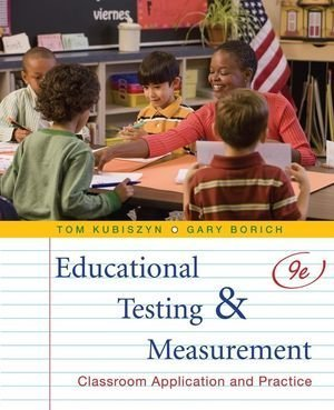 Educational Testing and Measurement Classroom Application and Practice 9th 2010 edition cover