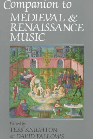 Companion to Medieval and Renaissance Music   1997 9780520210813 Front Cover