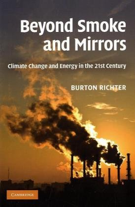 Beyond Smoke and Mirrors Climate Change and Energy in the 21st Century  2010 edition cover
