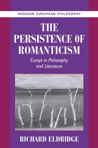Persistence of Romanticism Essays in Philosophy and Literature  2001 9780521804813 Front Cover