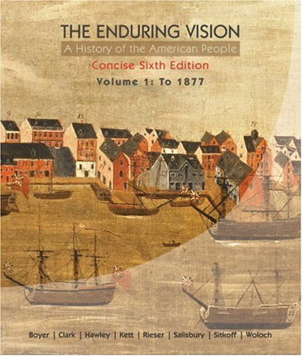 Enduring Vision to 1877 A History of the American People 6th 2010 9780547222813 Front Cover