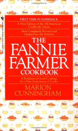 Fannie Farmer Cookbook A Tradition of Good Cooking for a New Generation of Cooks 13th 1990 (Revised) 9780553568813 Front Cover