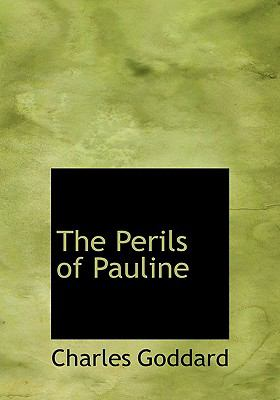Perils of Pauline  2008 9780554219813 Front Cover