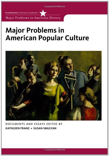 Major Problems in American Popular Culture   2012 edition cover