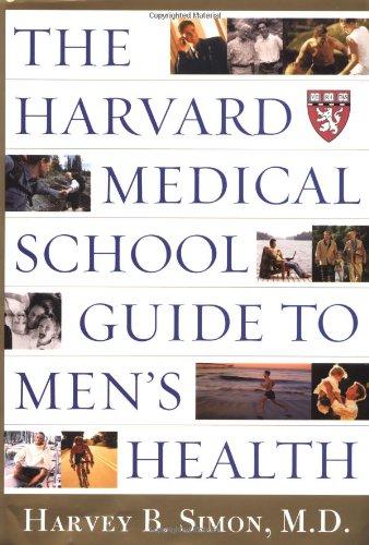 Harvard Medical School Guide to Men's Health Lessons from the Harvard Men's Health Studies  2002 edition cover