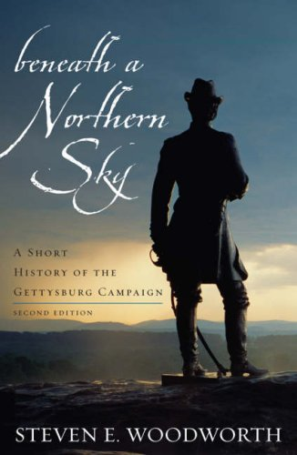 Beneath a Northern Sky A Short History of the Gettysburg Campaign 2nd 2008 (Revised) edition cover