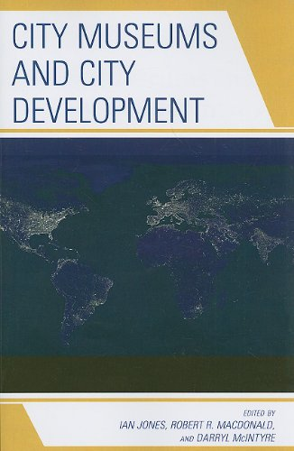 City Museums and City Development  N/A 9780759111813 Front Cover