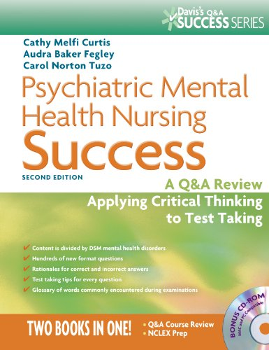 Psychiatric Mental Health Nursing Success A Q and a Review Applying Critical Thinking to Test Taking 2nd 2013 (Revised) 9780803629813 Front Cover
