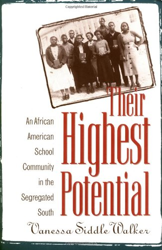 Their Highest Potential An African American School Community in the Segregated South  1996 edition cover
