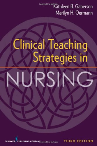 Clinical Teaching Strategies in Nursing  3rd 2010 edition cover