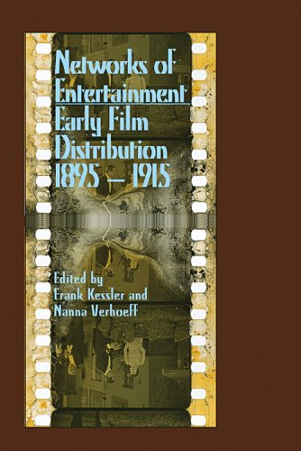 Networks of Entertainment Early Film Distribution 1895-1915  2008 9780861966813 Front Cover