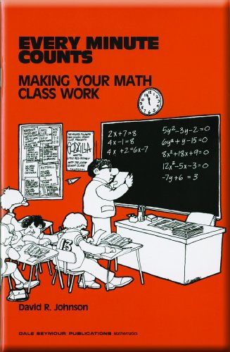 Every Minute Counts Making Your Math Class Work  1982 9780866510813 Front Cover
