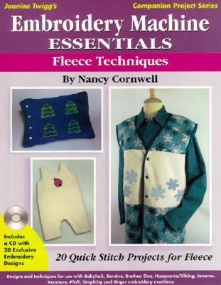 Embroidery Machine Essentials Fleece Techniques  2003 9780873495813 Front Cover