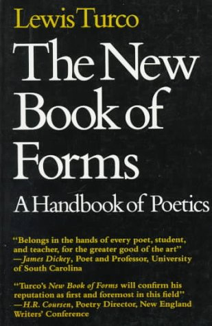 New Book of Forms A Handbook of Poetics 2nd 1986 (Revised) 9780874513813 Front Cover