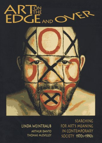 Art on the Edge... And Over Searching for Art's Meaning in Contemporary Society N/A edition cover