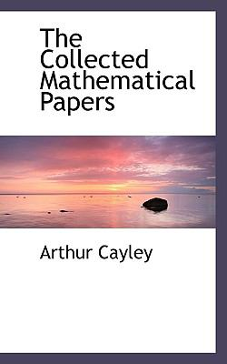 Collected Mathematical Papers  N/A 9781116360813 Front Cover