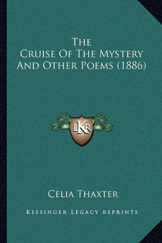 Cruise of the Mystery and Other Poems N/A 9781165078813 Front Cover