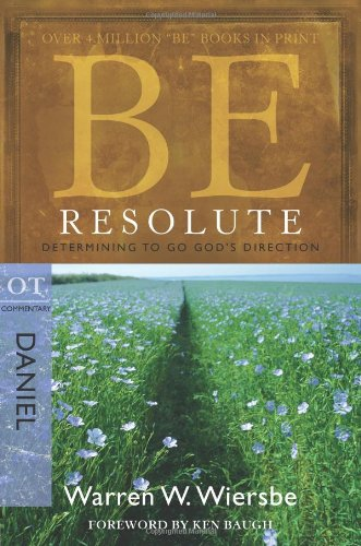 Be Resolute Determining to Go God's Direction N/A edition cover