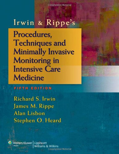 Procedures, Techniques and Minimally Invasive Monitoring in Intensive Care Medicine  5th 2012 (Revised) edition cover