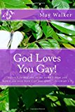 God Loves You Gay  N/A 9781484858813 Front Cover