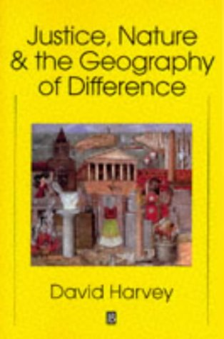 Justice, Nature and the Geography of Difference   1997 edition cover