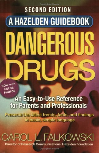 Dangerous Drugs An Easy-to-Use Reference for Parents and Professionals 2nd 2003 edition cover