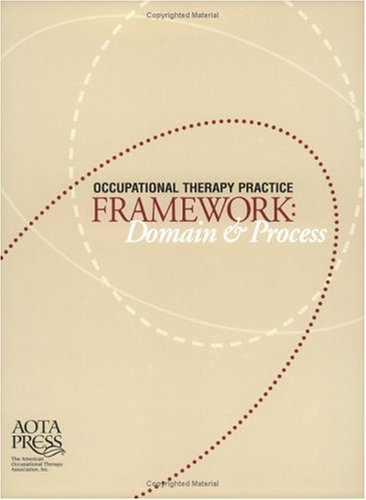 Occupational Therapy Practice Framework : Domain and Process  2002 edition cover