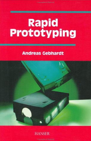 Rapid Prototyping   2003 9781569902813 Front Cover