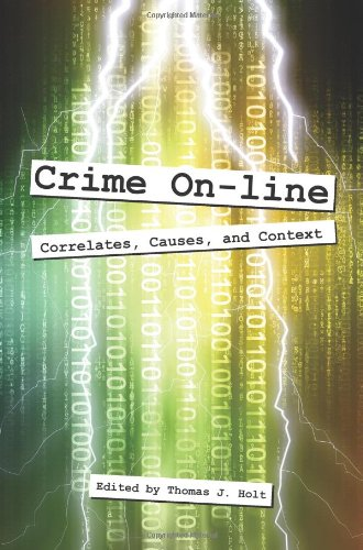 Crime On-Line Correlates, Causes, and Context  2010 edition cover