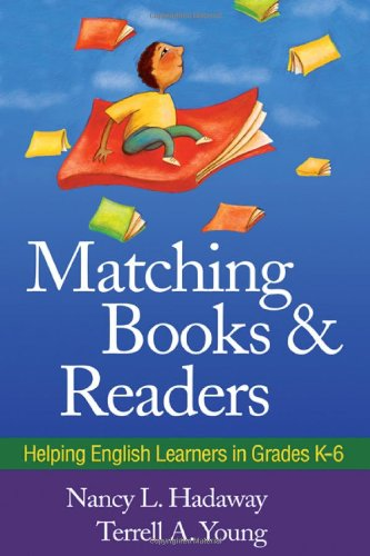 Matching Books and Readers Helping English Learners in Grades K-6  2010 edition cover