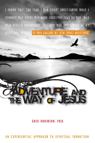 Adventure and the Way of Jesus: An Experiential Approach to Spiritual Formation  2009 edition cover