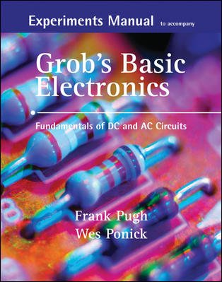 Grob's Basic Electronics Fundamentals of DC and AC Circuits  2007 edition cover