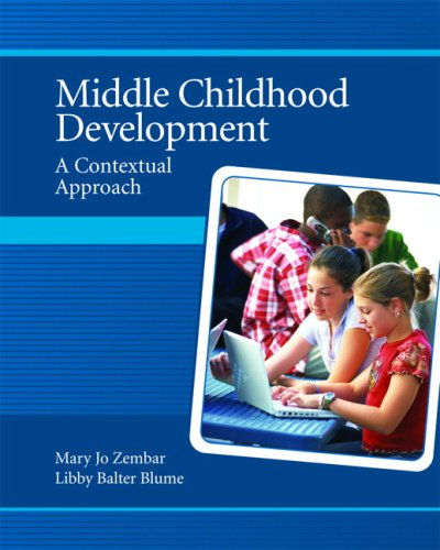 Middle Childhood Development A Contextual Approach  2009 edition cover