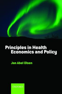 Principles in Health Economics and Policy  2nd 2009 edition cover