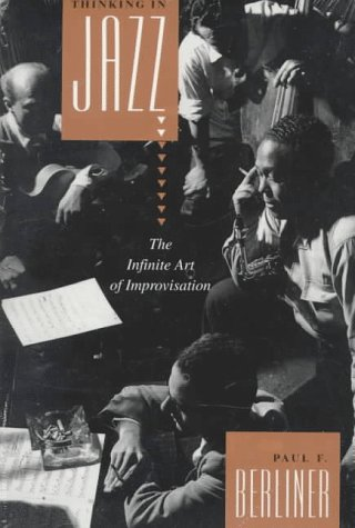 Thinking in Jazz The Infinite Art of Improvisation  1994 edition cover