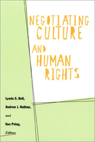 Negotiating Culture and Human Rights   2001 9780231120814 Front Cover