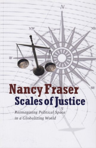 Scales of Justice Reimagining Political Space in a Globalizing World N/A edition cover