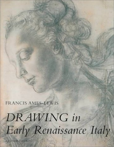 Drawing in Early Renaissance Italy  2nd 1999 (Revised) 9780300079814 Front Cover