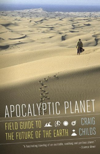 Apocalyptic Planet Field Guide to the Future of the Earth N/A edition cover