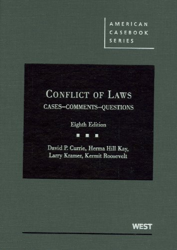 Conflict of Laws Cases, Comments, Questions 8th 2010 (Revised) edition cover