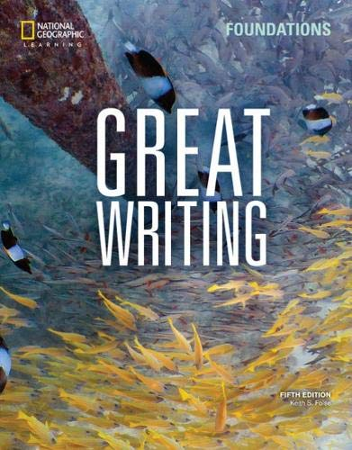 Great Writing Foundations  5th 2020 (Revised) 9780357020814 Front Cover
