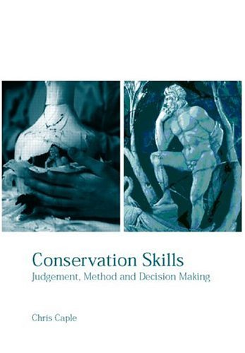 Conservation Skills Judgement, Method and Decision Making  2000 edition cover
