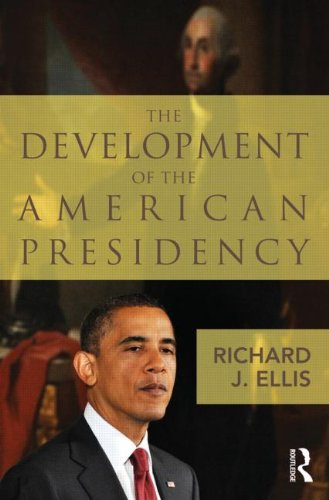 Development of the American Presidency   2012 edition cover