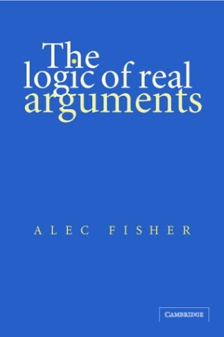 Logic of Real Arguments  2nd 2004 (Revised) edition cover