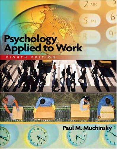 Psychology Applied to Work  8th 2006 (Student Manual, Study Guide, etc.) edition cover