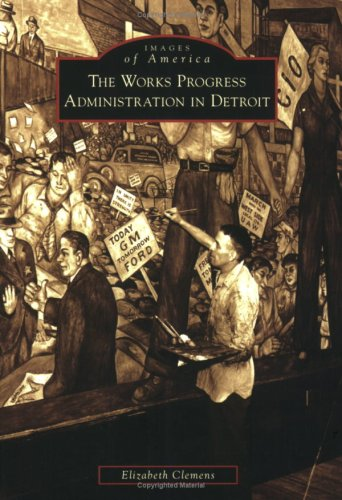 Works Progress Administration in Detroit   2008 9780738551814 Front Cover