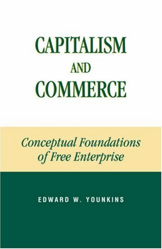 Capitalism and Commerce Conceptual Foundations of Free Enterprise  2002 edition cover
