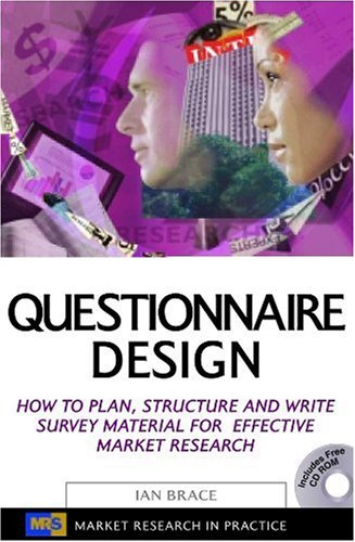 Questionnaire Design How to Plan, Structure and Write Survey Material for Effective Market Research  2004 edition cover